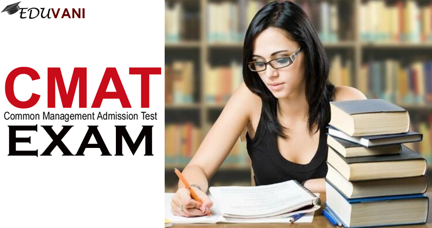 CMAT Exam, CMAT Exam Eligibility, Syllabus, Admit Card