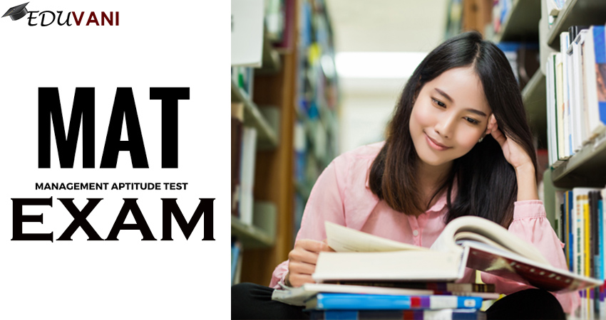 Mat Exam, MAT Management Aptitude Test Exam Eligibility, Syllabus, Admit Card